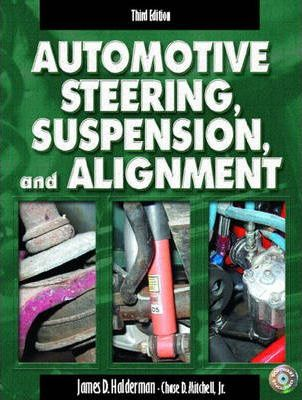 Automotive Steering, Suspension, and Alignment & Worktext & CD Pkg.