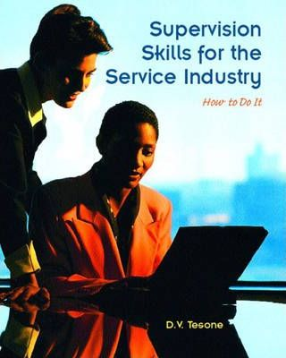 Supervision Skills for the Service Industry