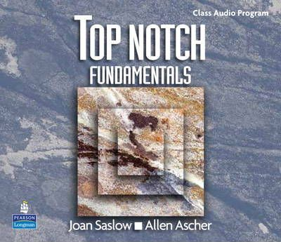 Top Notch Fundamentals with Super CD-ROM Complete Audio CD Program