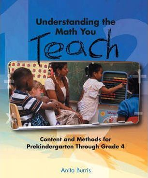 Understanding the Math You Teach