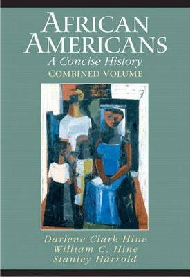 African Americans: Combined Volume (Chapters 1-23 and Epilogue)