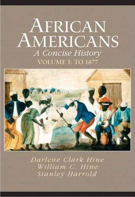 African Americans: African Americans To 1877 v. 1