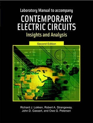 Contemporary Electric Circuits: Laboratory Manual