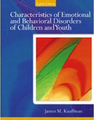 Characteristics of Emotional and Behavioral Disorders of Children and Youth
