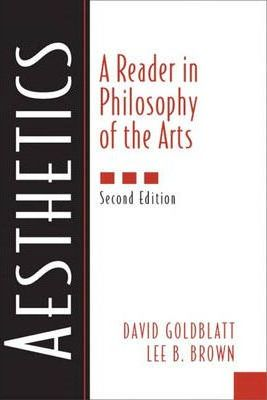 Aesthetics:a Reader in Philosophy of the Arts