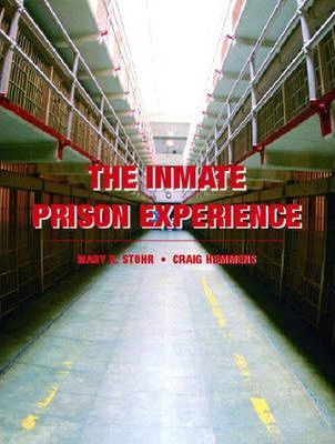 The Inmate Prison Experience