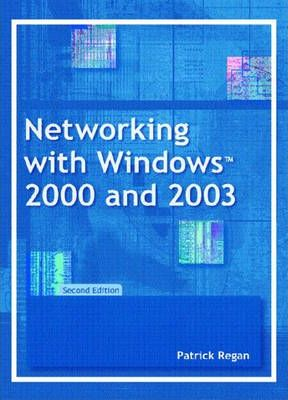 Networking with Windows 2000 and 2003