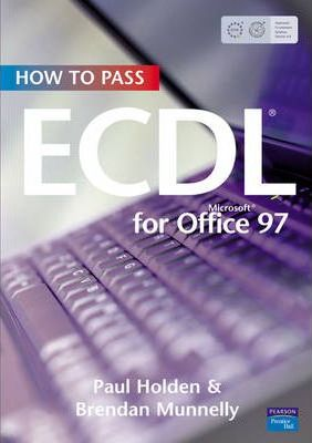 How To Pass ECDL4: Office 97