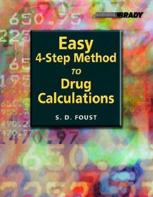 Easy Four-Step Method to Drug Calculations