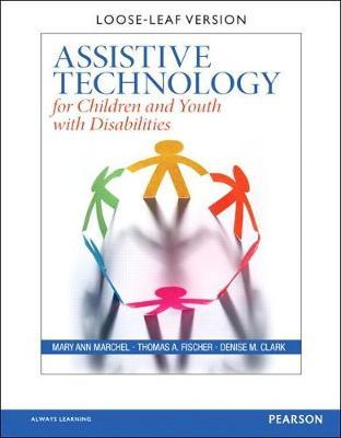 Assistive Technology for Children and Youth with Disabilities