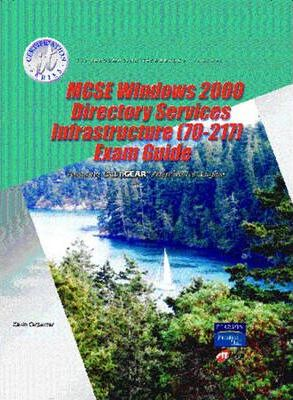 MCSE Windows 2000 Directory Services Infrastructure (70-217) Exam Guide (Stand Alone)
