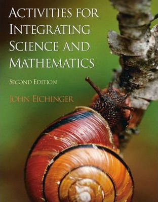 Activities for Integrating Science and Mathematics, K-8
