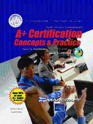 A+ Certification: Text and Lab Manual