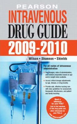 Pearson Intravenous Drug Guide 2009-2010