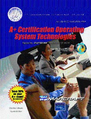 A+ Certification Operating System Technologies Text