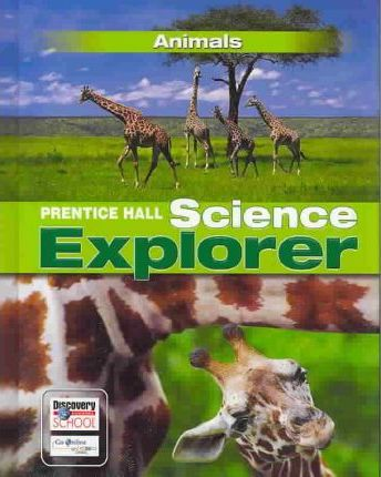 Science Explorer Animals Student Edition 3rd Edition 2005c