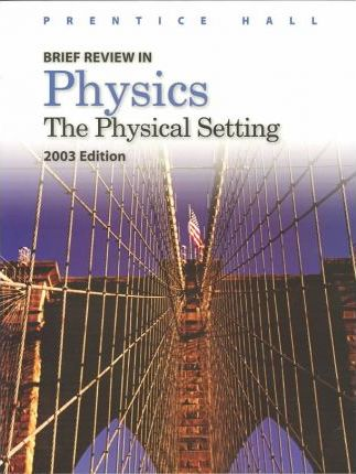 Brief Review in Physics 2003