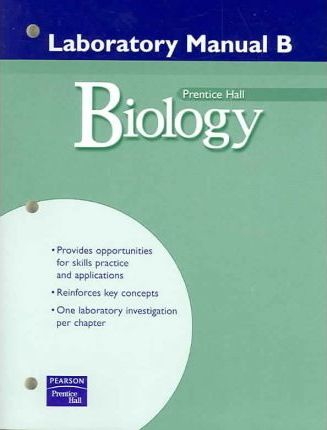 Prentice Hall Miller Levine Biology Laboratory Manual B Second Edition 2004