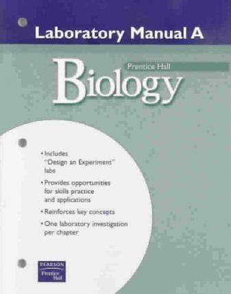 Prentice Hall Miller Levine Biology Laboratory Manual a for Students Second Edition 2004