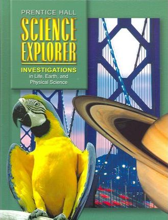 Investigations in Life Earth and Physical Science Student Edition First Edition 2004c