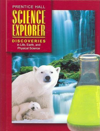 Discoveries in Life Earth and Physical Science Student Edition First Edition 2004c