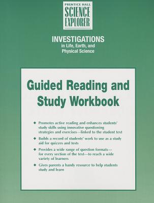 Integrated Science Investigations in Life Earth and Physical Science Guided Reading and Study Workbook Student Edition First Edition 2004c