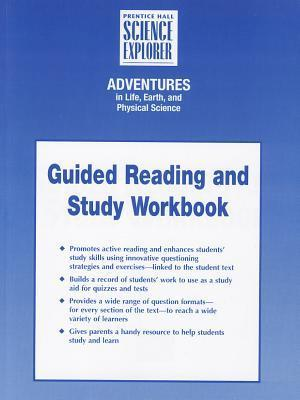 Integrated Science Adventures in Life Earth and Physical Science Guided Reading and Study Workbook Student Edition First Edition 2004c