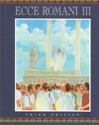 Ecce Romani Level 3 Student Edition Hardcover 2005c