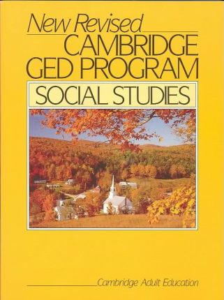 The New Revised Cambridge Ged Program: Social Studies