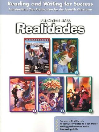 Prentice Hall Realidades Reading and Writing for Success Student Workbook 2004c