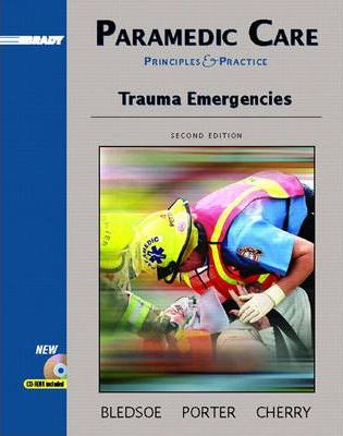 Paramedic Care: Trauma Emergencies v. 4