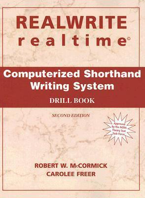 Realwrite and Realtime Computerised Shorthand Writing: Drillbook