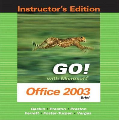Go Office 2003 Brief Instr. Ed. Package