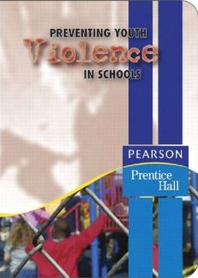 Preventing Youth Violence in Schools