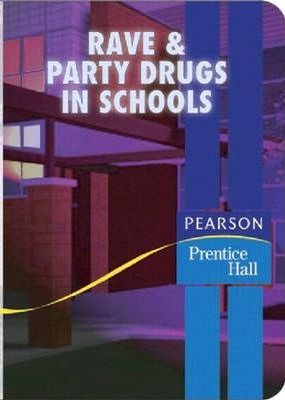 Rave & Party Drugs in Schools
