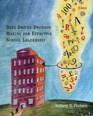 Data-Driven Decision Making for Effective School Leaders
