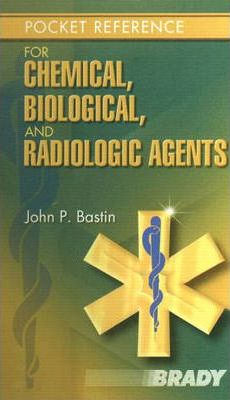 Pocket Reference for Chemical, Biological, and Radiologic Agents
