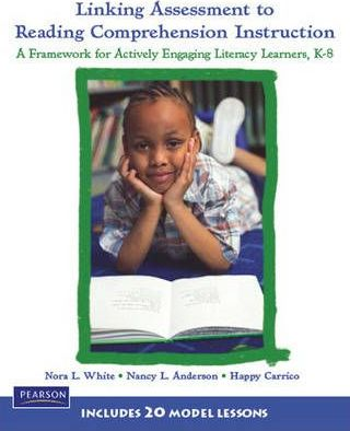Linking Assessment to Reading Comprehension Instruction