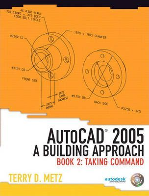 AutoCAD 2005 2005: Taking Command Bk. 2