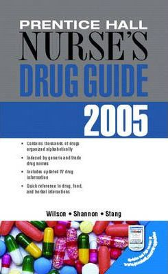 Prentice Hall Nurse's Drug Guide 2005