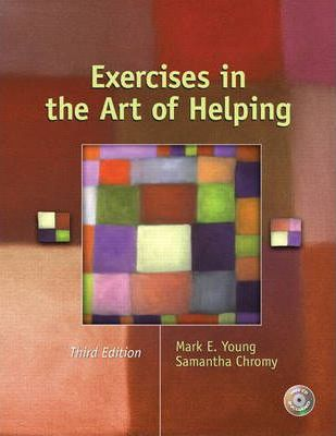 Exercises in the Art of Helping