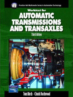 Automatic Transmissions and Transaxles Worktext w/Job Sheets