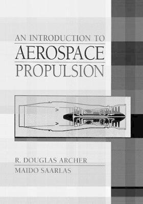 An Introduction to Aerospace Propulsion