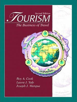 Tourism: the Business of Travel (International Edition)