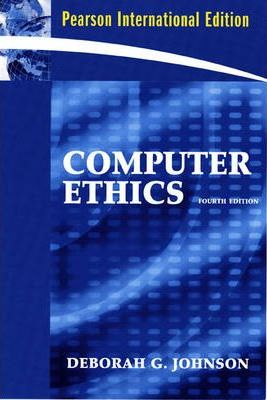Computer Ethics: International Edition