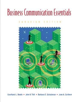 Business Communication Essentials, First Canadian Edition