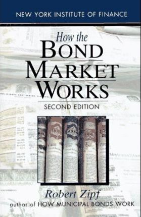 How the Bond Market Works