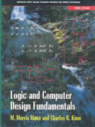 Logic and Computer Design Fundamentals and Xilinx Student Edition