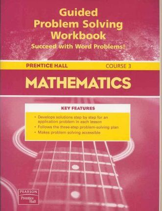 Prentice Hall Math Course 3 Guided Problem Solving Workbook 2004c
