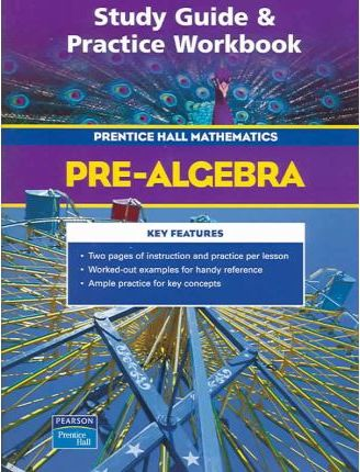 Prentice Hall Math Pre-Algebra Study Guide and Practice Workbook 2004c